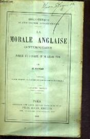 La Morale Anglaise Contemporaine - Morale De L'Utilite Et De L'Evolution / 2e Edition Revue Et Augmentee. - Couverture - Format classique