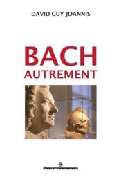 Bach autrement - Couverture - Format classique