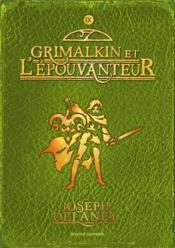 L'épouvanteur T.9 ; Grimalkin et l'épouvanteur - Couverture - Format classique