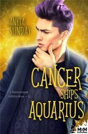 L'horoscope amoureux t.5 ; cancer ships aquarius - Couverture - Format classique