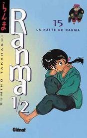 Ranma 1/2 t.15 ; la natte de ranma - Intérieur - Format classique