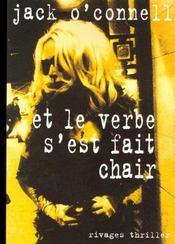 Et Le Verbe S'Est Fait Chair - Intérieur - Format classique