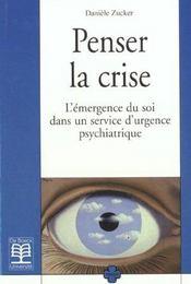 Penser la crise l'emergence du soi dans un service d'urgence psychiatrique - Intérieur - Format classique