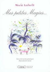 Mes petites magies... livre de recettes pratiques pour devenir jeune - Intérieur - Format classique
