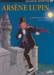Arsène Lupin t.4 ; le bouchon de cristal - Intérieur - Format classique