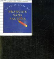 Le Petit Livre Du Francais Sans Fautes - Couverture - Format classique
