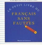 Le Petit Livre Du Francais Sans Fautes - Intérieur - Format classique
