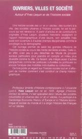 Ouvriers, villes et société ; autour d'Yves Lequin et de l'histoire sociale - 4ème de couverture - Format classique