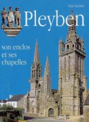Pleyben, Son Enclos Et Ses Chapelles - Couverture - Format classique