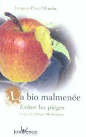 Bio malmenee (la) - Couverture - Format classique