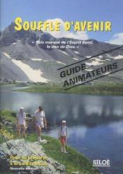 Souffle d'avenir animateur / nouv.edition - Couverture - Format classique