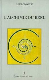 L'Alchimie Du Reel - Couverture - Format classique
