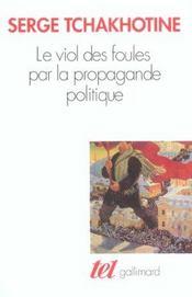 Le viol des foules par la propagande politique - Intérieur - Format classique