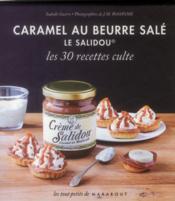 telecharger Caramel au beurre sale le Salidou – les 30 recettes culte livre PDF en ligne gratuit