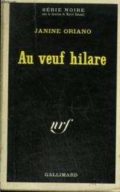 Au Veuf Hilare. Collection : Serie Noire N° 1447 - Couverture - Format classique