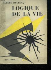 Logique De La Vie. - Couverture - Format classique