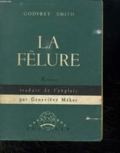 La Felure. - Couverture - Format classique