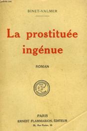 La Prostituee Ingenue. - Couverture - Format classique