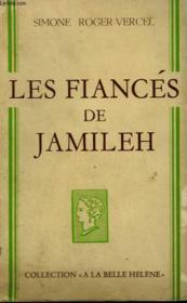 Les Fiances De Jamileh. Collection : A La Belle Helene. - Couverture - Format classique
