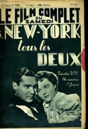 Le Film Complet Du Samedi N° 2179 - 17e Annee - A New-York Tous Les Deux - Couverture - Format classique