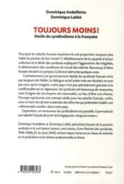 Toujours moins ! ; déclin du syndicalisme à la française - 4ème de couverture - Format classique