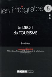 Le droit du tourisme (2e édition) - Couverture - Format classique