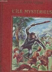 L'île mystérieuse - les naufragés de l'air - Collection des grands romanciers. - Couverture - Format classique