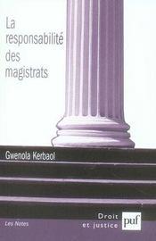 La responsabilité des magistrats - Intérieur - Format classique