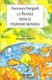 La France dans le tourisme mondial - Couverture - Format classique
