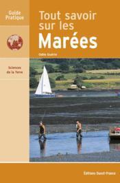 Tout savoir sur les marees - Couverture - Format classique