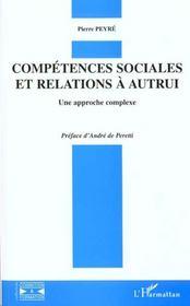 Competences Sociales Et Relations A Autrui ; Une Approche Complexe - Intérieur - Format classique