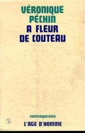 A Fleur De Couteau - Couverture - Format classique