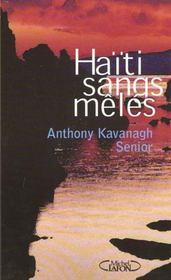 Haiti Sangs Meles - Intérieur - Format classique