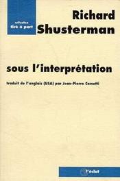 Sous L'Interpretation - Couverture - Format classique