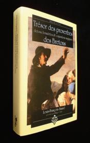 Tresor des proverbes ; dictons, formulettes et conjurations magiques des bretons - Couverture - Format classique