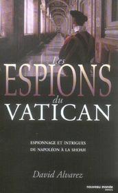 Les espions du vatican espionnage et intrigues de napoleon a la shoah - Intérieur - Format classique