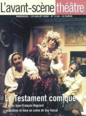 REVUE L'AVANT-SCENE THEATRE ; le testament comique - Couverture - Format classique