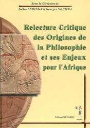 Relecture critique des origines de la philosophie - Couverture - Format classique