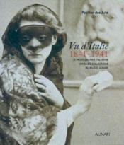 Vu d'italie ; 1841-1941 - Couverture - Format classique
