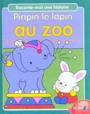 Pinpin Le Lapin Au Zoo - Intérieur - Format classique