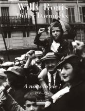 A nous la vie ! - 1936 - 1958 - Couverture - Format classique