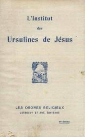 L'institut des ursulines de Jésus - Couverture - Format classique
