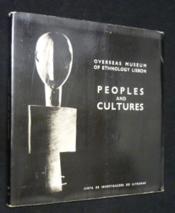 Peoples and Cultures. Catalogue de l'exposition réalisée à au musée d'Art moderne de Lisbonne d'avril à juin 1972 - Couverture - Format classique