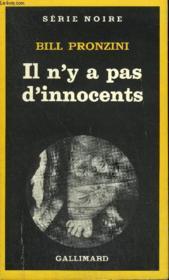 Collection : Serie Noire N° 1835 Il N'Y A Pas D'Innocents - Couverture - Format classique