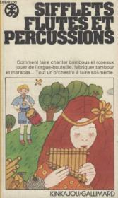 Collection Kinkajou N° 20. Sifflets Flutes Et Percussions. - Couverture - Format classique