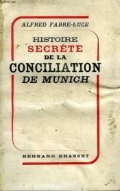 Histoire Complete De La Conciliation De Munich - Couverture - Format classique