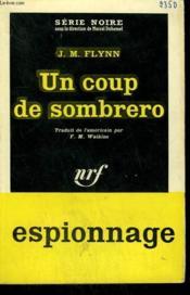 Un Coup De Sombrero. ( It'S Murder, Mchugh ). Collection : Serie Noire N° 631 - Couverture - Format classique