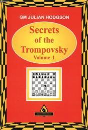 Secrets Of The Trompovsky Volume 1 - Couverture - Format classique