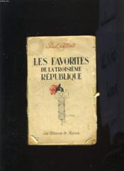 Les Favorites De La Troisieme Republique - Couverture - Format classique