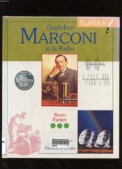 Guglielmo Marconi Et La Radio - Couverture - Format classique